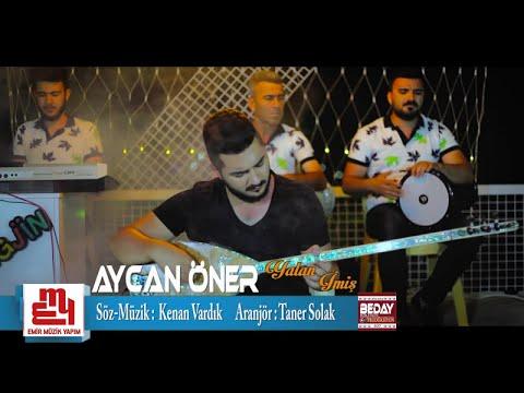 Aycan Öner - Yalan İmiş - (Official Video)