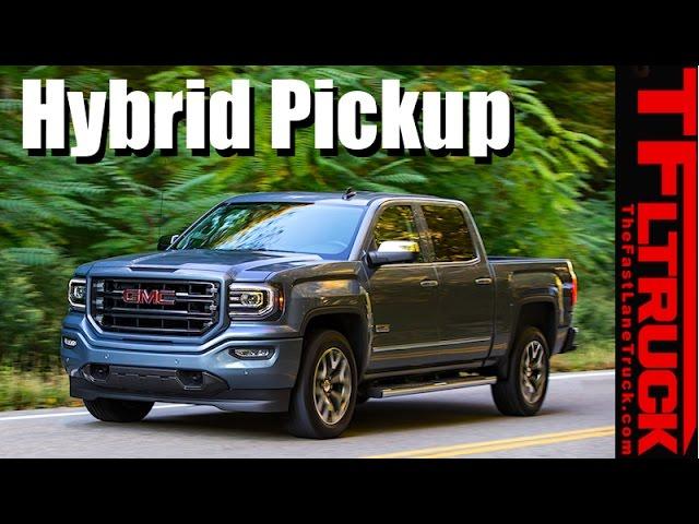 2017 Gmc Sierra 1500 Eist Hybrid Is There Future In Pickup Trucks Video The Fast Lane Truck