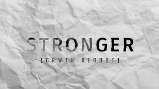 Quix - Stronger (CRWTH Reboot)