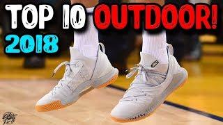 Top 10 Outdoor Basketball Shoes of 2018 so Far!