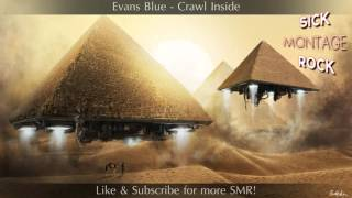 Evans Blue - Crawl Inside | Sick Montage Rock