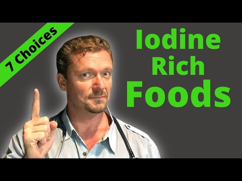 7 Iodine Rich Foods (plus 1 MYTH) 2019