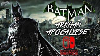 Batman Arkham Apocalypse LEAKED?! New Batman Game Coming to Nintendo Switch?