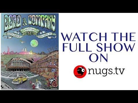 Dead & Company: Live at Citi Field, NYC 6/23/19 Set II Opener