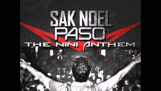 Sak Noel - Paso (The Nini Anthem) (Kat Krazy Radio Edit)