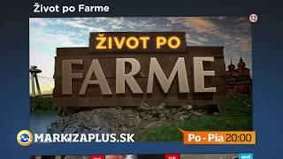 Život po Farme - od pondelka do piatka o 20:00 na Markíza Plus (od 16. 12. 2019)