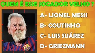 Football Quiz - Can you guess who the old player is?