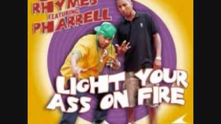 busta rhymes featuring pharrell - light your ass on fire