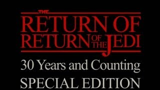 Repeat youtube video The Return of Return of the Jedi: Special Edition