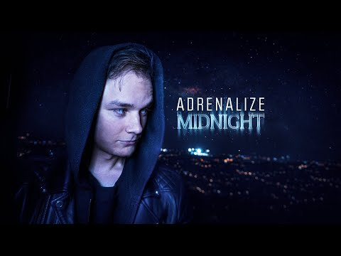 Adrenalize – Midnight