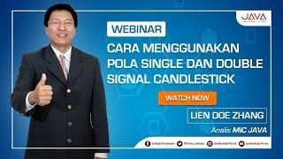 Webinar Candlestick Part 2 - Cara Menggunakan Pola Single dan Double Signal Candlestick
