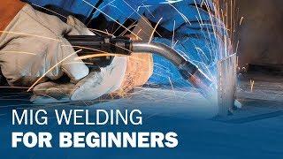 MIG Welding for Beginners