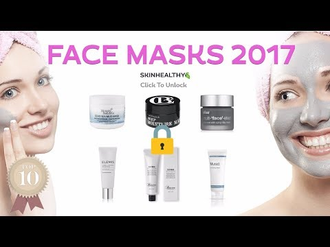 The 10 Best Face Masks 2017 | Skin Care Tips