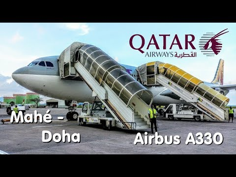 FLIGHT REPORT | QATAR | Seychelles - Doha | Airbus A330-300 | Economy
