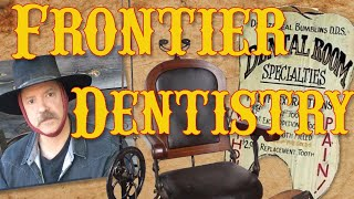 Frontier Dentistry