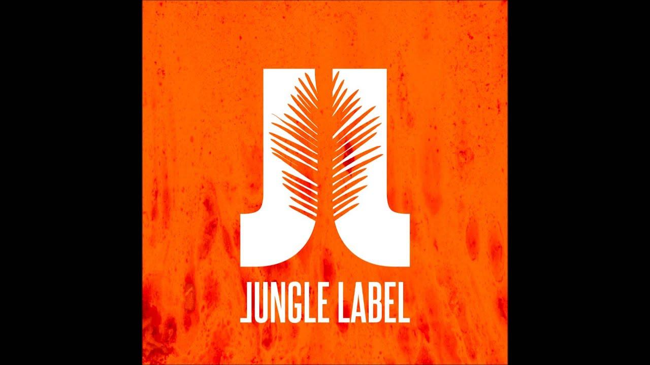 Jungle Label - LEN TY A JA - YouTube