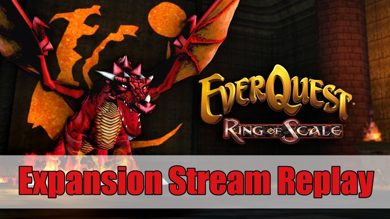 EverQuest: Ring of Scale Expansion Stream