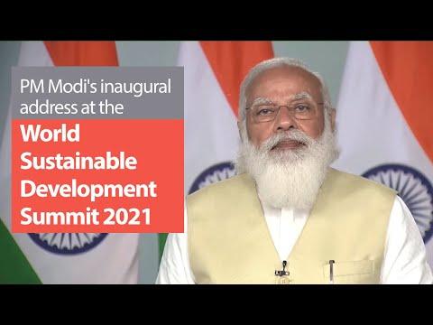 PM Modi's inaugural address at the World Sustainable Development Summit 2021 | PMO