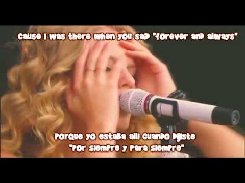 Taylor Swift - Forever and Always LIVE (Subtitulos en ingles y en español)