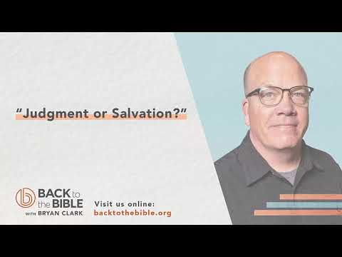 An Unshakable Foundation - Judgment Or Salvation? - 15 of 25