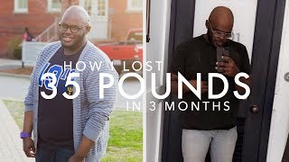 How I Lost 35 Pounds In 3 Months | My Biggest Weightloss Tip