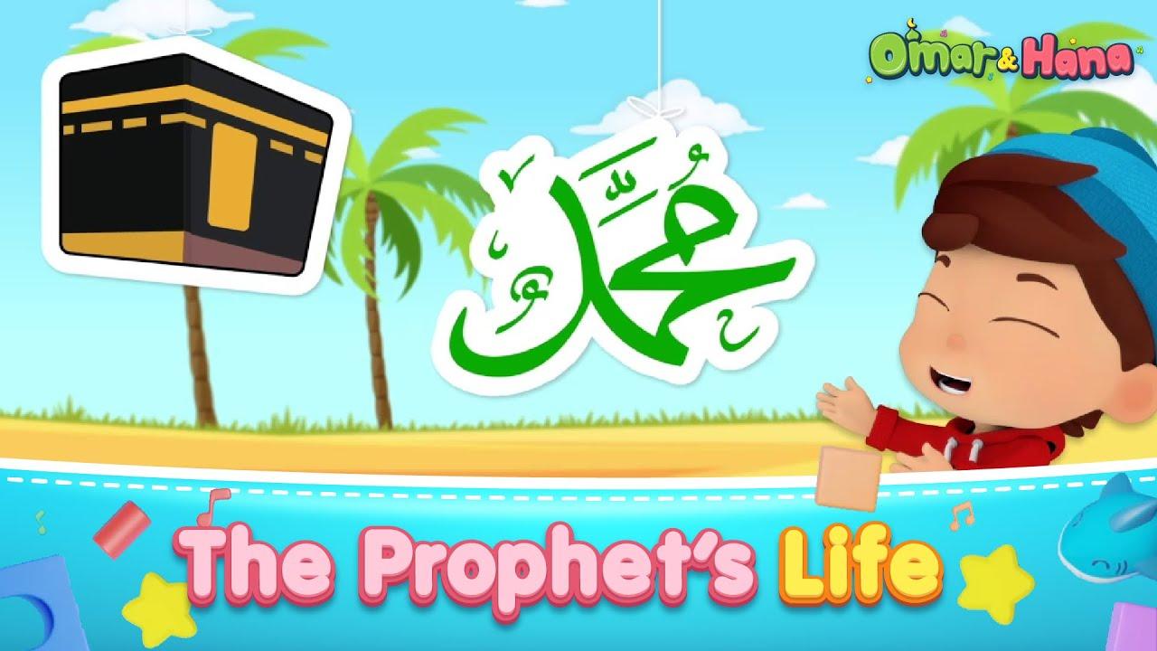 The Prophet's Life | Omar & Hana English | Islamic Series & Songs For Kids