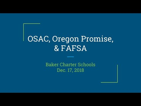 Do You Want Money for College? Watch Our Presentation on OSAC, Oregon Promise, and FAFSA!