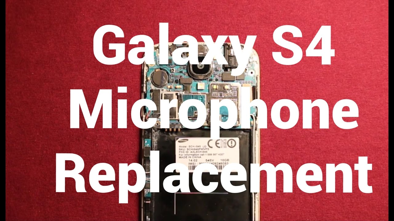 Galaxy S4 Microphone Replacement Change - YouTube