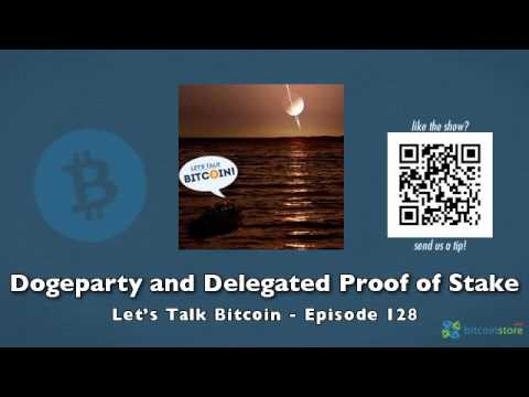Dogeparty and Delegated Proof of Stake - Let's Talk Bitcoin Episode 129