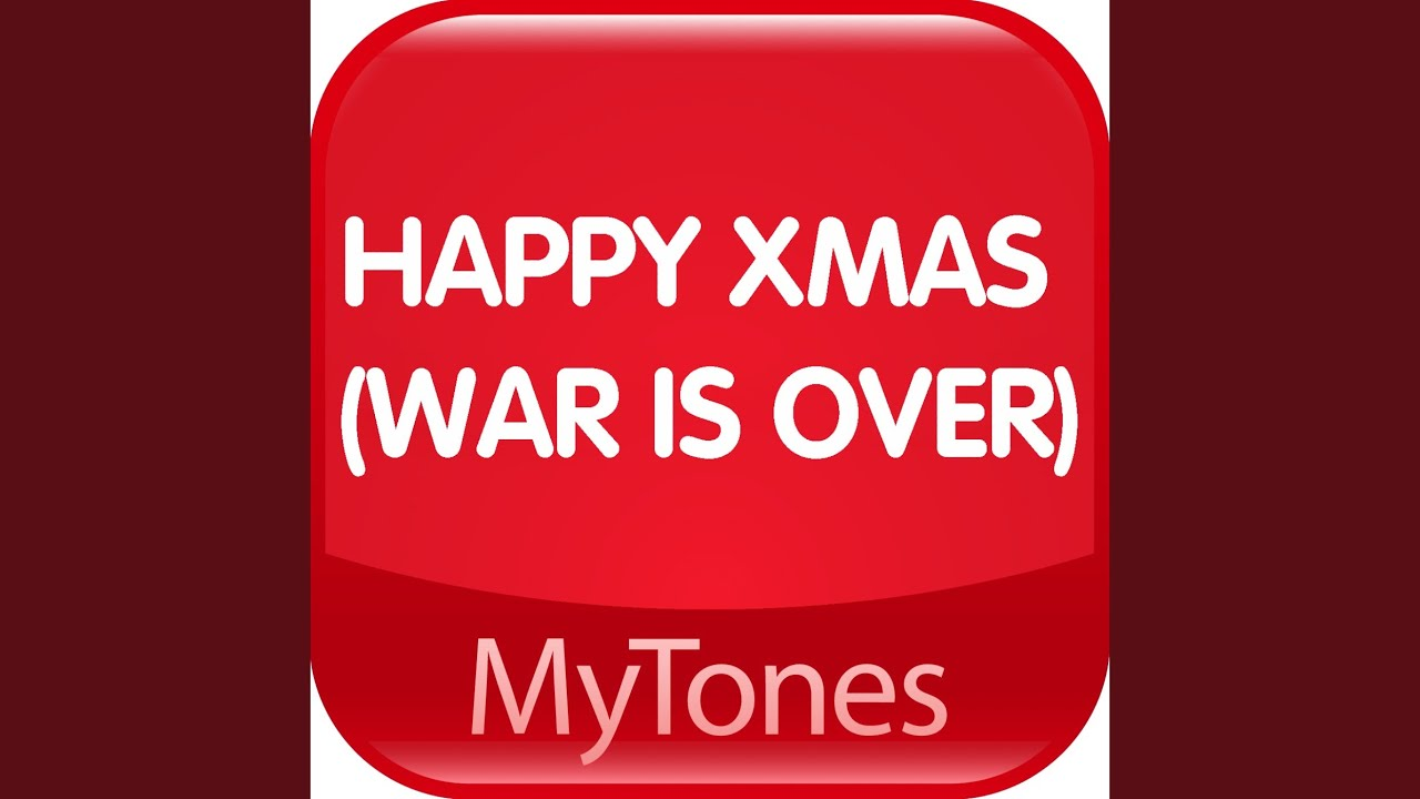 Happy Xmas (War Is Over) Christmas Ringtone - YouTube