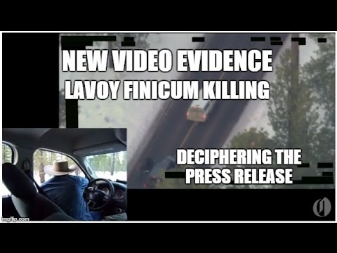 Lavoy Finicum New Video - Press Release Decoding - FBI Obstructed Investigation