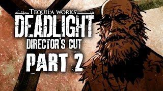 Deadlight Director