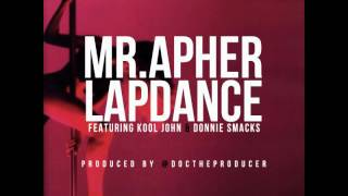 Lap Dance by MrApher ft. Kool John, Donnie Smacks [BayAreaCompass]