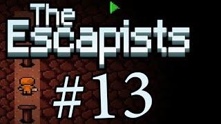 ТЮРЕМНАЯ ЖИЗНЬ! The escapists #13
