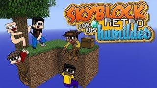 Skyblock con los Humildes Toma 2!!