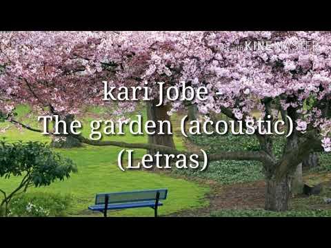 Kari Jobe The Garden Acoustic Letras