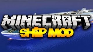 Minecraft: SHIP MOD! (Control HUGE Ships!) | Mod Showcase