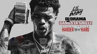 Lil Baby - My Drip (Harder Than Hard)