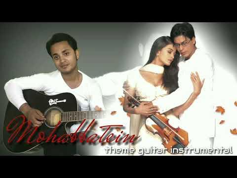 Mohabbatein theme instrumental | guitar instrumental