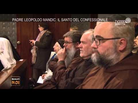 Siamo noi - Padova, Celebrazione per San Leopoldo Mandic