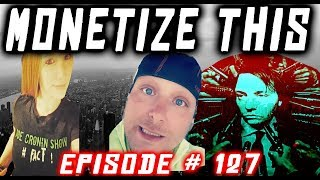Monetize This ! 127  - Jamele Hill - Pewdiepie N word H3H3 Tommy Pukes