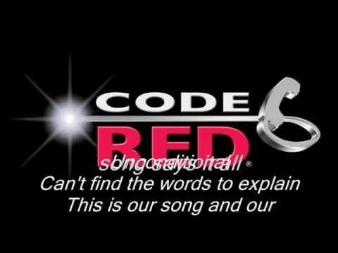 Code red(This is our Song) with lyrics