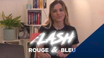 Le Flash Rouge & Bleu de ce mercredi 🔴🔵