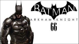 BATMAN Arkham knight | part 66