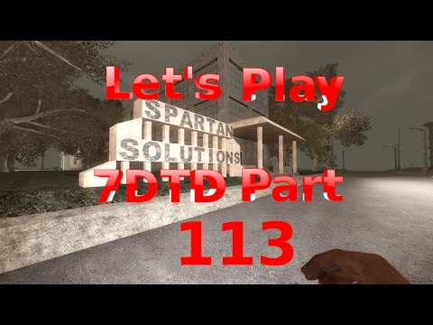 7 Days to Die Let's Play Alpha 15 Part 113