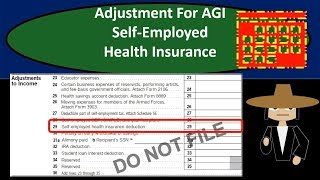 Self-Employed Health Insurance-Adjustment For Adjusted Gross Income (AGI)