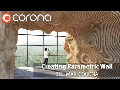 3ds Max Corona- Creating Parametric Wall Tutorial (with Postproduction)