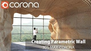 Gambar cover 3ds Max Corona- Creating Parametric Wall Tutorial (with Postproduction)