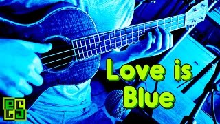 Love is blue - на укулеле (Andre Popp - L