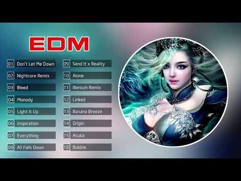 Top 16 bản nhạc EDM hay nhất 2019 | EDM-Nightcore